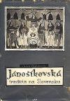 Jánošíkovská tradícia na Slovensku