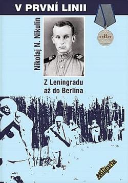 V první linii: Z Leningradu až do Berlína obálka knihy