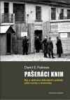 Pašeráci knih: Boj o záchranu židovských pokladů před nacisty a komunisty