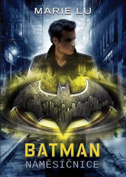 Batman: Náměsíčnice