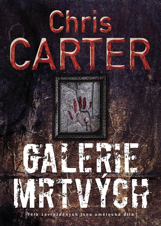 Kniha Zloba (Chris Carter)