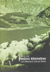 Dvetisíc kilometrov od Železných vrát po Devín: 78 dní po karpatskom oblúku obálka knihy