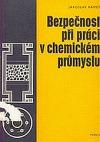 Bezpečnost při práci v chemickém průmyslu