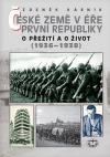 České země v éře první republiky (1918 - 1938) III.: O přežití a o život