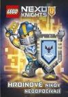 Lego Nexo Knights. Hrdinové nikdy neodpočívají