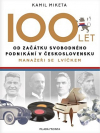 100 let od začátku svobodného podnikání v Československu: Manažeři se lvíčkem