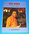Sáji Bába, svatý muž - a psychiatr