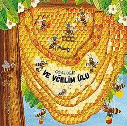 Co se děje ve včelím úlu obálka knihy