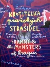Krotitelka pražských strašidel / Franny and the Monsters of Prague