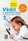 Vědci v mateřské škole 2: Aktivity pro malé badatele