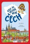 Kdo to nezná, není Čech