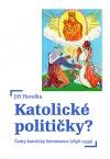 Katolické političky? - Český katolický feminismus (1896–1939)