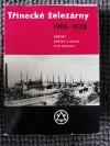 Třinecké železárny 1906 - 1938