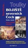 Bojiště severních Čech - Bitvy o severní průsmyky