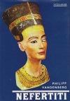 Nefertiti, královna tajemné krásy