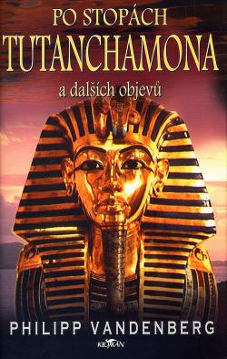 Po stopách Tutanchamona a dalších objevů obálka knihy