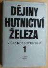 Dějiny hutnictví železa v Československu 1