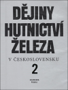 Dějiny hutnictví železa v Československu 2