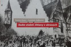 Sedm století Jihlavy v obrazech obálka knihy
