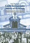 Cesta bez návratu: kladenská židovská obec v letech 1853 až 1942