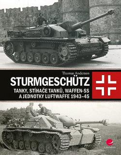 Sturmgeschütz: Tanky, stíhače tanků, Waffen-SS a jednotky Luftwaffe 1943–45