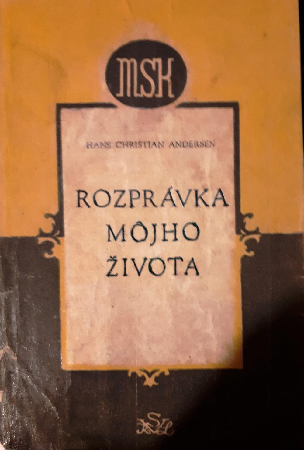 Rozpravka Mojho Zivota Hans Christian Andersen Databaze Knih