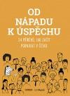 Od nápadu k úspěchu: 24 příběhů, jak začít podnikat v Česku