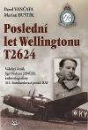 Poslední let Wellingtonu T2624