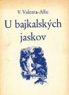 U bajkalských jaskov