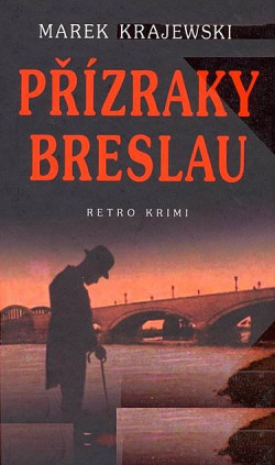 Přízraky Breslau obálka knihy