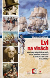 Lvi na vlnách - Anatomie námořních bojů Velké Británie s Francií v letech 1789–1794 v Atlantiku