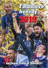 Fotbalové hvězdy 2019: + Nejlepší Češi a Slováci