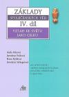 Základy společenských věd - Vztah ke světu jako celku IV. díl