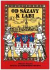 Od Sázavy k Labi - Pověsti Kutnohorského regionu