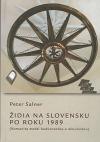 Židia na Slovensku po roku  1989 (Komunita medzi budúcnosťou a minulosťou)