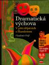 Dramatická výchova - V pěti dějstvích s Hamletem