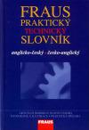 Fraus - praktický technický slovník anglicko-český / česko-anglický