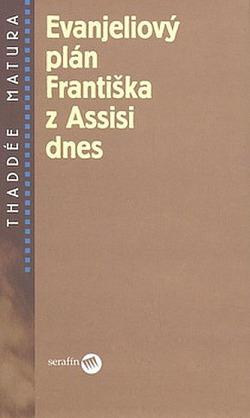 Evanjeliový plán Františka z Assisi dnes obálka knihy