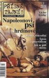 Přísně tajné! - 3/2009. Napoleonovi psí hrdinové