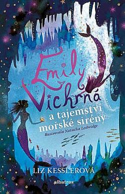 Emily Vichrná a tajemství mořské sirény obálka knihy