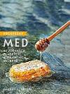 Prospěšný med - 40 zdravých, sladkých a pikantních receptů