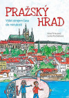 Pražský hrad - Výlet strojem času do minulosti