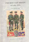 Uniformy naší armády od roku 1918
