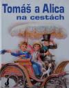 Tomáš a Alica na cestách