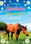 Šarlota a vysněný kůň 3 - Nečekaný host