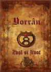 Yorrân 5: Zvol si život
