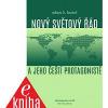 Nový světový řád a jeho čeští protagonisté