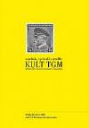 Kult TGM - Tři kritické pohledy na osobu T. G. Masaryka