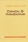 Dandy & manekýna