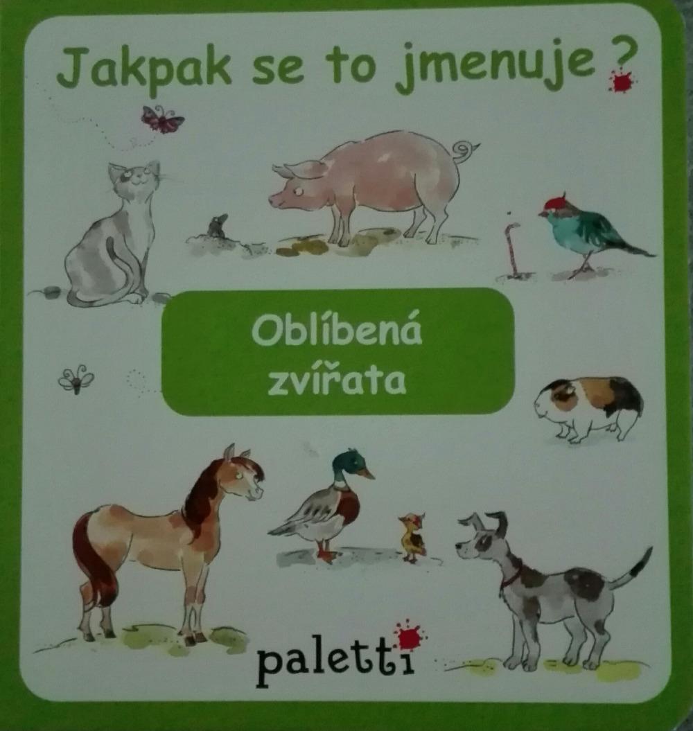 jakpak se to jmenuje oblíbená zvířata kolektiv autorů databáze knih